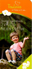 Toulava - Toulání s příběhem: 7 výletů nejen s…