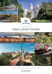 Vítejte v Jižních Čechách - 110 tipů pro váš…