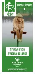 Pěšky po jižních Čechách - 9 ZEYEROVA STEZKA Z…