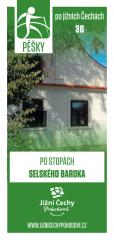 Pěšky po jižních Čechách - 30 PO STOPÁCH SELSKÉHO…