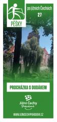 Pěšky po jižních Čechách - 27 PROCHÁZKA S DUDÁKEM