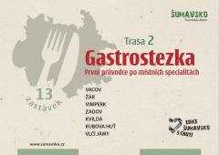 Šumavsko - Gastrostezka turistickou oblastí trasa…